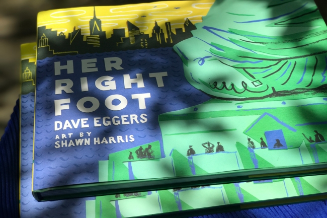 Keep the torch moving: Her Right Foot by Dave Eggers and Shawn Harris, 2017 (Photo by Theadora Brack) I thank my friend Emily for introducing me to the award-winning book!